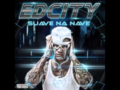 EDCITY - SUAVE NA NAVE - CD COMPLETO 2014