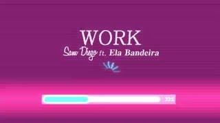 Rihanna - Work (Explicit) ft. Drake (En español) Sam Diego ft. Ela Bandeira (Spanish version)