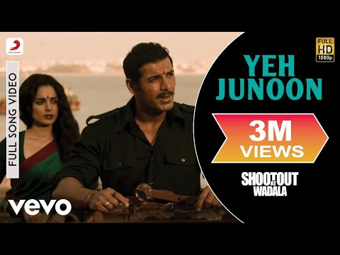 Shootout At Wadala - Yeh Junoon Video | Kangana John Abraham