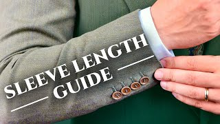 Correct Sleeve Length For Dress Shirts, Jackets & Suits + 8 Mistakes To Avoid
