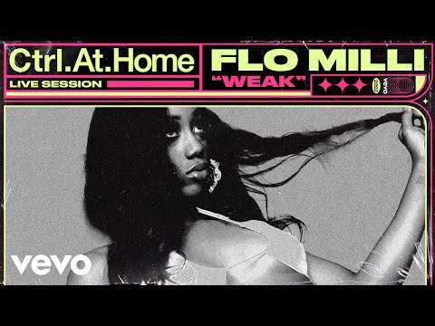 Flo Milli - Weak (Live Session) | Vevo Ctrl.At.Home