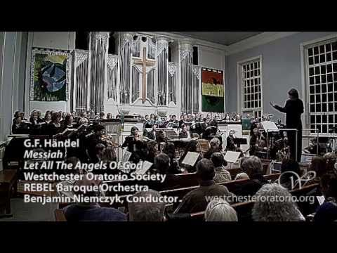 "31 Chorus: Let All The Angels of God from Händel ""Messiah"""