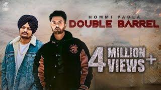 Double Barrel (Jatt Di Dunali)   Hommi Pabla ft. Sidhu Moose Wala   Deep Jandu   Humble Music