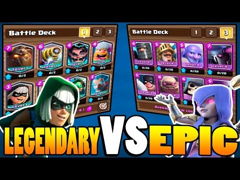 Clash Royale All Legendary V S All Epic Deck