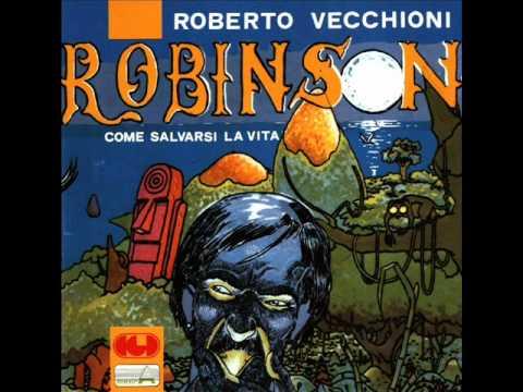 Roberto Vecchioni - Robinson