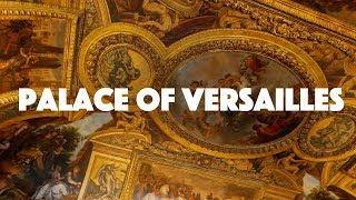 Travel Vlog - Palace of Versailles