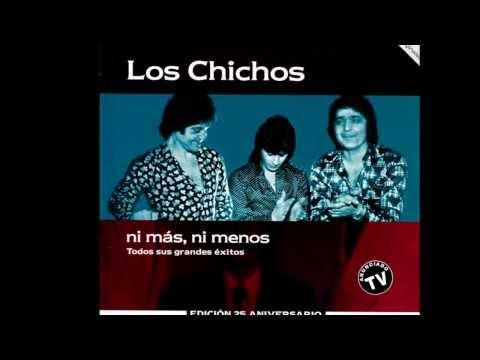 Los Chichos - Yo Quiero A Mai