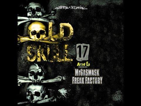 Download Mr GASMASK & FREAK FACTORY: Acid EP 2019 Old Skull 17 Mp4 baru