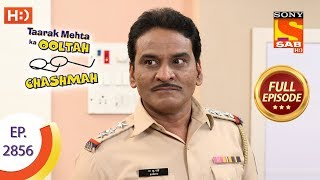 Taarak Mehta Ka Ooltah Chashmah - Ep 2856 - Full Episode - 6th November, 2019
