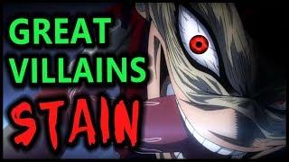 What Makes a Great Villain: STAIN (My Hero Academia / Boku no Hero Academia Season 3 / S3)