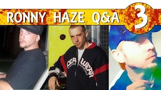 MAPP Q&A #3 with Ronny Haze