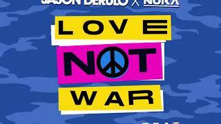 Jason Derulo x Nuka - Love Not War