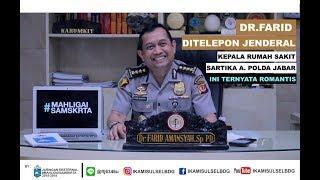 KOMBES POL Dr. FARID AMANSYAH. Sp PD. - Karumkit Bhayangkara Polda Jabar - Murah hati & Penyayang