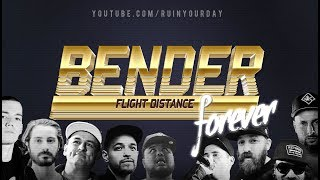 BENDER FOREVER w 24/7, ILLMAC, THE SAURUS, KID TWIST, SKETCH, DIRTBAG, CHASE, FREDO, CAUSTIC & LUSH