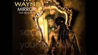 Lil Wayne - Mirror ft Bruno Mars Lyrics