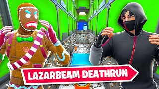 so i attempted LAZARBEAMS deathrun...