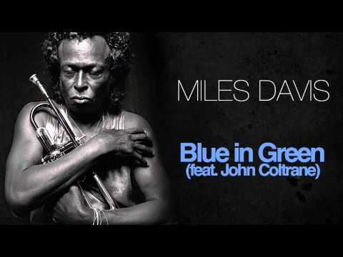 Miles Davis & John Coltrane - Blue In Green