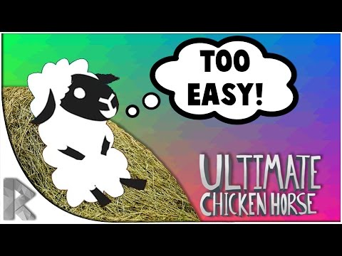 TOO EASY! - Ultimate Chicken Horse Funny Moments