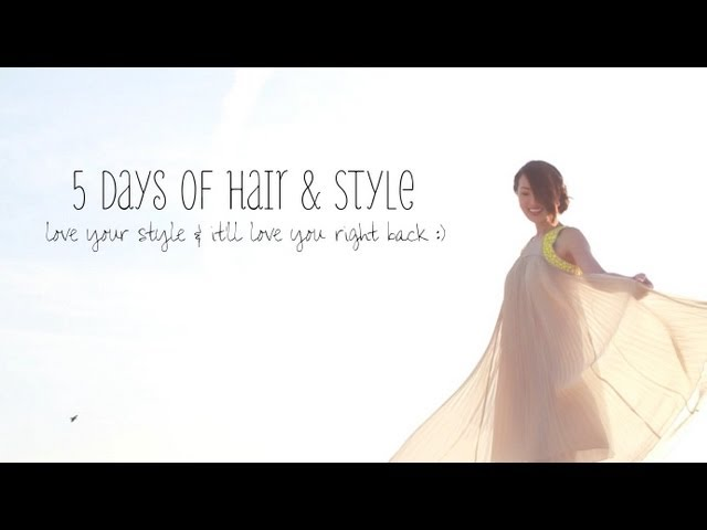 5 Days Of Hair with Krastase &amp; 5 Days Of Style