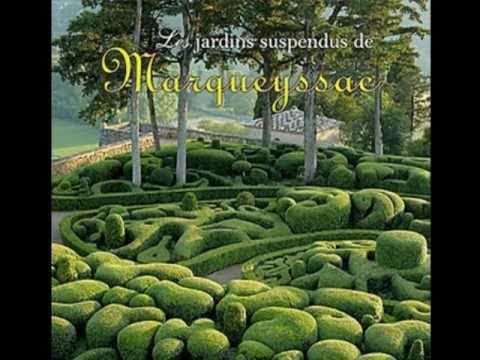 Les Jardins Suspendus De Marqueyssac Youtube
