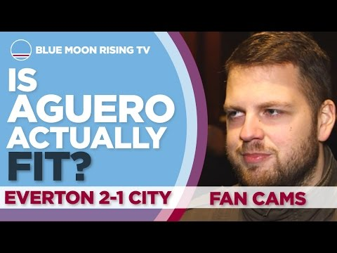 IS AGUERO ACTUALLY FIT? | Everton 2-1 Manchester City | FAN CAMS