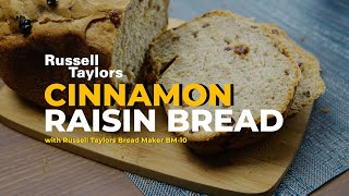 Russell Taylors Bread Maker BM-10 : Cinnamon Raisin Bread