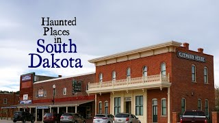 Haunted Places in South Dakota