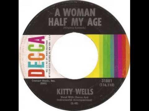 Kitty Wells - Woman Half My Age