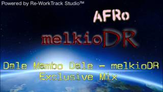 AFRo - DALE MAMBO DALE - melkioDR remix
