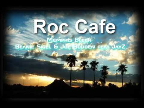 Roc Cafe - Memphis Bleek Beanie Sigel & Joe Budden ft. jay-z [AddictingCwalkMusic]