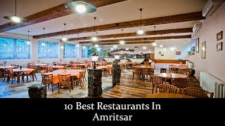 10 Best Restaurants In Amritsar