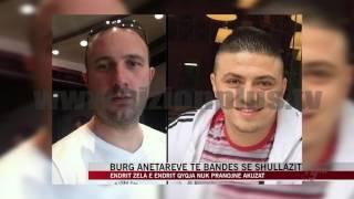 Burg anëtareve të bandës së Shullazit - News, Lajme - Vizion Plus