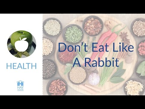 Don't Eat Like A Rabbit - The Plant Plus Diet Details from Joan Borysenko