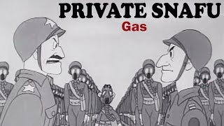 Private Snafu - Gas | 1944 | US Army Animated Training Film