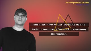 Business Plan Writer Explains How to Write a Business Plan Part 2: Company Description