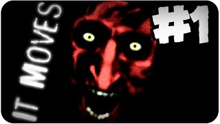 DON'T WATCH BEFORE BED! It Moves [1] RPG Horror