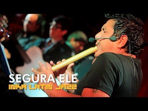 Sergio CHECHO Cuadros - SEGURA ELE (Disco Inka Latin Jazz)