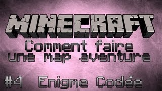 Minecraft Tuto [FR] Comment faire une map aventure - Part 4 - Enigme Codée
