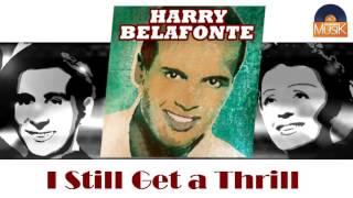 Watch Harry Belafonte I Still Get A Thrill video