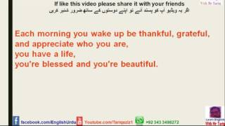 Be thankful ! You have life