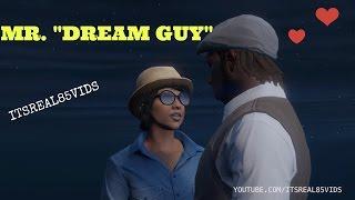 "GTA 5 SKIT: MR. ""DREAM GUY"""