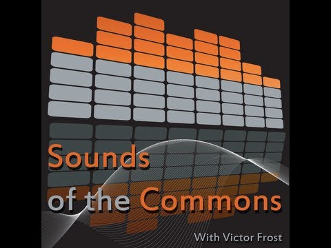 Sounds of the Commons - Episode 1: The Inaugural