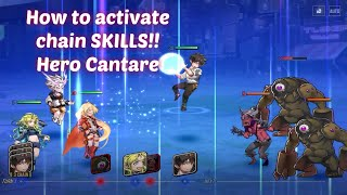 How to Activate Chain Skills (Hero Cantare)