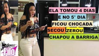 TOMEI ISSO 4 DIAS E NO 5° DIA MINHA BARRIGA SECOU-ZEROU-CHAPOU!!! FIQUEI CHOCADA.