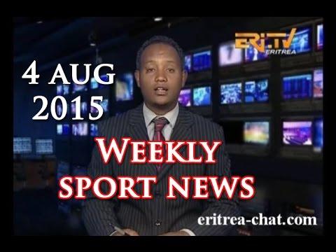 Eritrean Weekly Sport News - 4 August 2015 - Eritrea TV