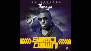 Timaya - Bow Down (OFFICIAL AUDIO 2014)