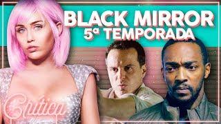 MILEY CYRUS EM BLACK MIRROR! Crítica dos 3 Episódios da 5ª Temporada | Alice Aquino