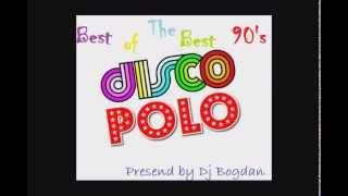 Dj Bogdan - Best Of The Best 90's Disco Polo Hit's Mix