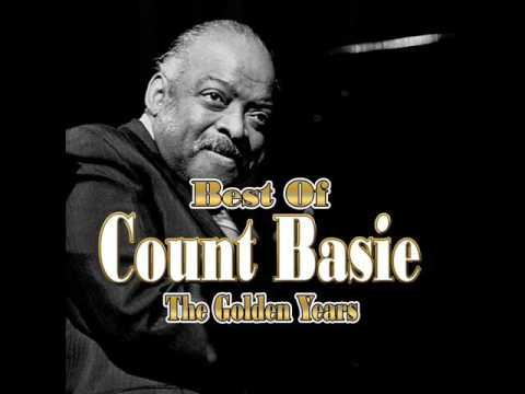 The Best Of Count Basie - The Golden Years | Jazz Music