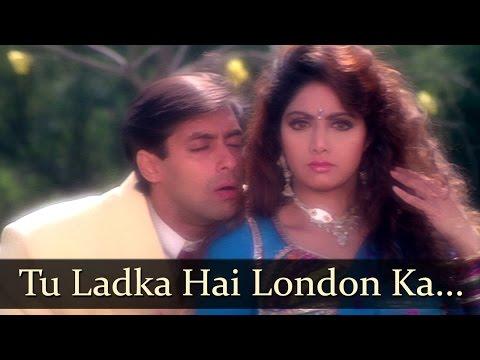 Tu Ladka Hai London - Salman Khan - Sridevi - Chaand Ka Tukda...
